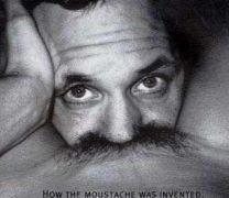 Έτσι εφευρέθηκε το μουστάκι. (από Galadriel, 13/02/09)
