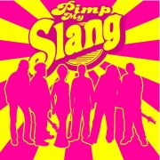 Pimp up my Slang, Sista!  (από Vrastaman, 18/03/09)
